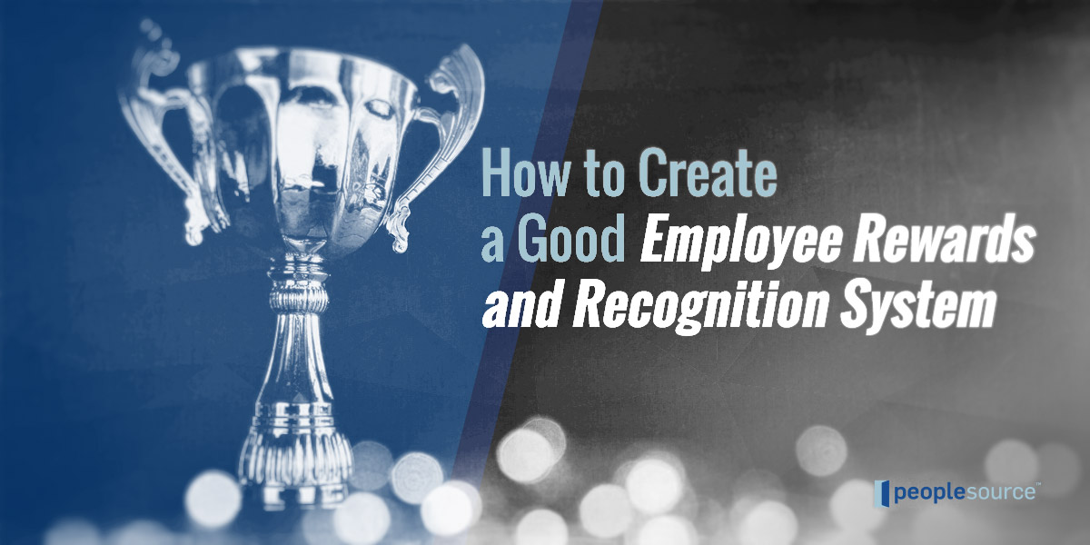 How to Create a Good Employee Rewards and Recognition System