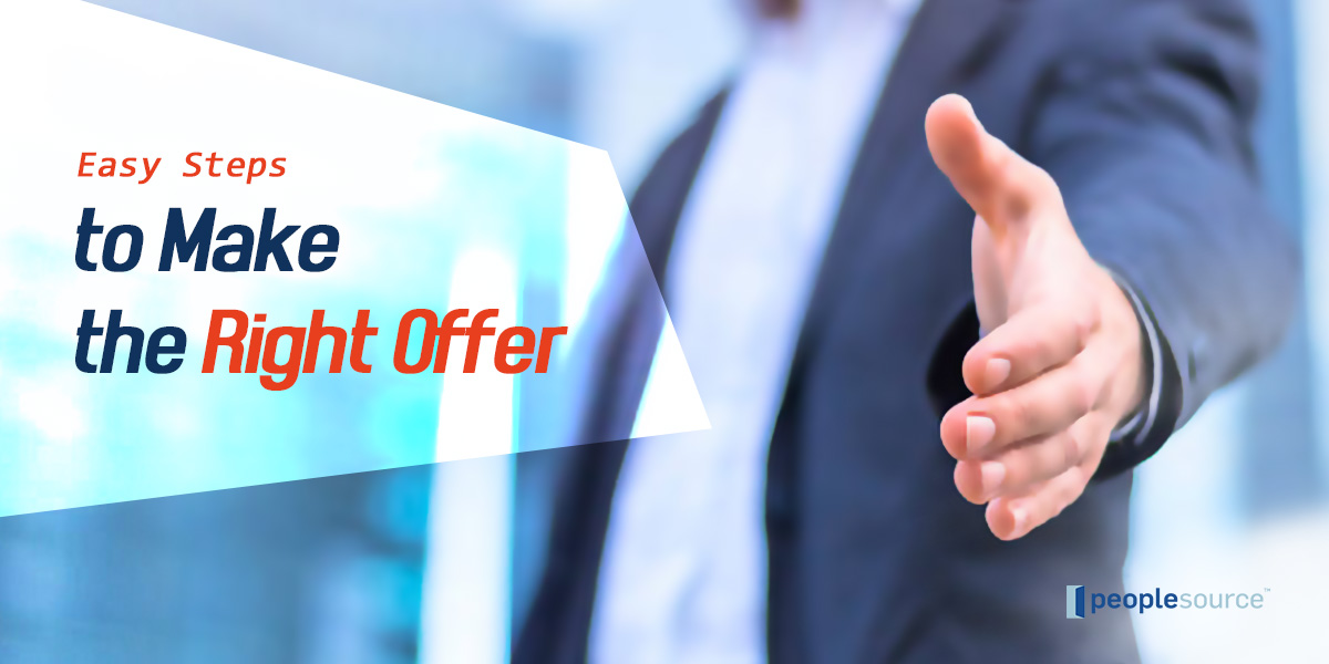 Easy Steps to Make the Right Offer